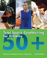 Cover for Total Sports Conditioning For Athletes 50+  by Karl Knopf