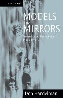 Cover for Models and Mirrors  by Don Handelman