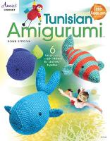 Cover for Tunisian Amigurumi by Rohn Strong