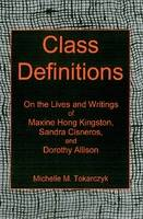 Cover for Class Definitions  by Michelle M. Tokarczyk