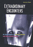 Cover for Extraordinary Encounters  by Jerome Clark