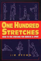 Cover for One Hundred Stretches  by Jim Brown