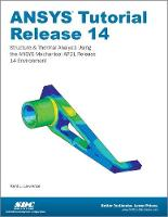 Cover for ANSYS Tutorial Release 14 by Kent Lawrence