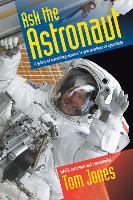 Cover for Ask the Astronaut  by Tom (Tom Jones) Jones