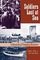 Cover for Soldiers Lost at Sea  by James E. Wise