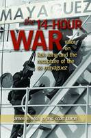 Cover for The 14-Hour War  by James E. Wise