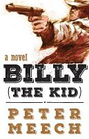Cover for Billy (the Kid)  by Peter Meech