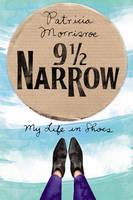 Cover for 9 1/2 Narrow  by Patricia Morrisroe