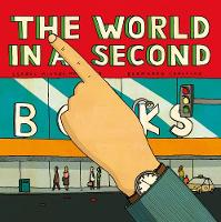 Cover for The World In A Second by Isabel Minhos Martins