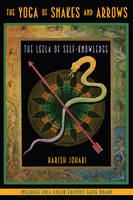 Cover for The Yoga of Snakes and Ladders  by Harish Johari