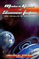 Cover for Modern Greats of Science Fiction Nine Novellas of Distinction by Jonathan Strahan