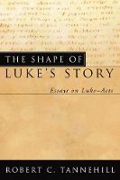 Cover for The Shape of Luke's Story by Robert C Tannehill