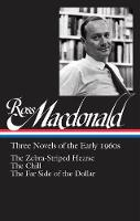Cover for Ross Macdonald: Three Novels Of The Early 1960s The Zebra-Striped Hearse/ The Chill/ The Far Side of the Dollar (Library of America #279) by Ross Macdonald