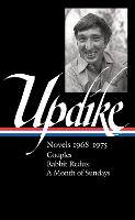 Cover for John Updike: Novels 1968-1975 (loa #326) Couples / Rabbit Redux / A Month of Sundays by John Updike