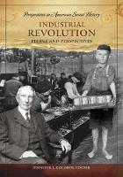 Cover for Industrial Revolution  by Jennifer Lee Goloboy