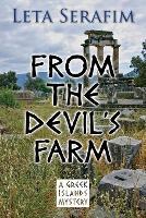 Cover for From the Devil's Farm by Leta Serafim