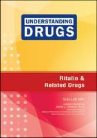 Cover for Ritalin and Related Drugs by Suellen May