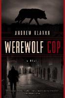 Cover for Werewolf Cop  by Andrew Klavan