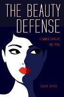 Cover for The Beauty Defense  by Laura James