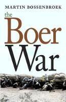 Cover for The Boer War by Martin Bossenbroek