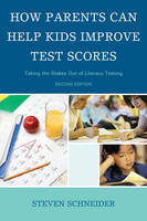Cover for How Parents Can Help Kids Improve Test Scores  by Steven Schneider