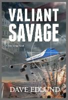 Cover for Valiant Savage  by Dave Edlund