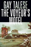 Cover for The Voyeur's Motel by Gay Talese