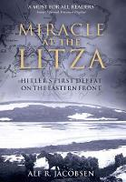 Cover for Miracle at the Litza  by Alf R. Jacobsen