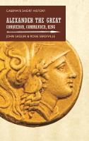 Cover for Alexander the Great  by John Sadler, Rosie Serdiville