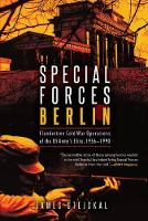 Cover for Special Forces Berlin  by James Stejskal