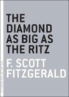 Cover for The Diamond As Big As The Ritz by F. Scott Fitzgerald