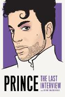 Cover for Prince: The Last Interview  by Thane Prince