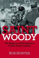 Cover for Saint Woody  by Bob Hunter