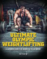 Cover for Ultimate Olympic Weightlifting  by Dave Randolph