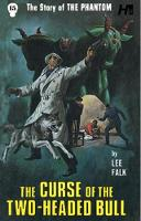 Cover for The Phantom The Complete Avon Novels Volume 15  by Lee Falk, George Wilson