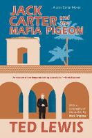 Cover for Jack Carter And The Mafia Pigeon by Ted Lewis