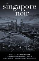 Cover for Singapore Noir by Cheryl Lu-Lien Tan