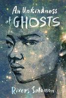 Cover for An Unkindness Of Ghosts by Rivers Solomon