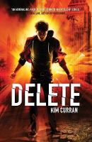 Cover for Delete by Kim Curran
