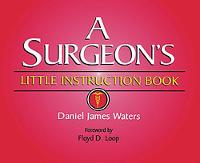 Cover for A Surgeon's Little Instruction Book by Daniel Waters