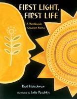 Cover for First Light, First Life by Paul Fleischman
