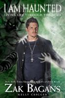 Cover for I Am Haunted  by Zak Bagans