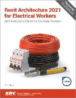 Cover for Revit Architecture 2021 for Electrical Workers by Elise Moss