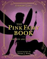 Cover for The Pink Fairy Book Complete and Unabridged by Andrew Lang