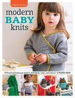 Cover for Modern Baby Knits  by Tanis Gray