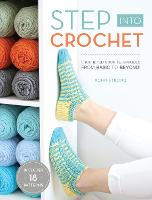 Cover for Step into Crochet  by Rohn Strong