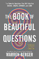 Cover for The Book of Beautiful Questions  by Warren Berger