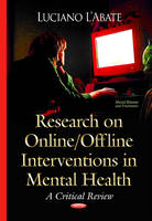 Cover for Research on Online / Offline Interventions in Mental Health  by Luciano L'Abate