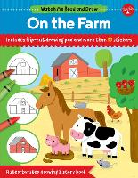 Cover for Watch Me Read and Draw: On the Farm A step-by-step drawing & story book - Includes flip-out drawing pad and more than 30 stickers by Samantha Chagollan