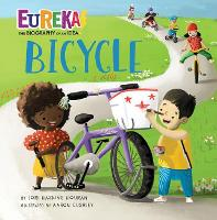 Cover for Bicycle Eureka! The Biography of an Idea by Lori Haskins Houran